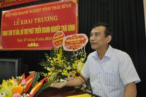 Hiệp hội doanh nghiệp tỉnh Thái Bình thành lập Trung tâm Tư vấn, hỗ trợ phát triển doanh nghiệp