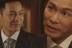Tập 15 'Câu chuyện khởi nghiệp': 'Ác nhân' Quách Tấn An khiến người xem rùng mình