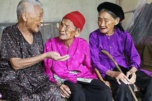 Cuộc sống của ba chị em gái thọ trên 100 tuổi ở Nghệ An