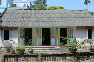 Căn nhà cấp 4 giản dị của nguyên Tổng Bí thư Đỗ Mười