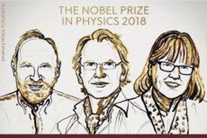 Phát minh đột phá trong lĩnh vực vật lý laser đoạt giải Nobel 2018