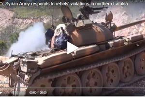 Clip: Quân đội Syria giáng đòn trừng phạt phiến quân dữ dội ở Bắc Latakia