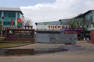 Đề nghị 2 nhà máy thép tại Đà Nẵng dừng hoạt động
