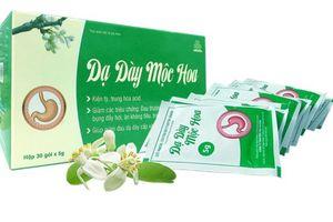 Không nên mua TPCN Dạ Dày Mộc Hoa bán tại website chuyengiadaday.com