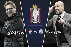 'Trận Liverpool - Man City sẽ quyết định danh hiệu Ngoại hạng Anh'