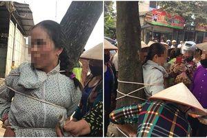 Thực hư vụ người phụ nữ đi thôi miên cướp tài sản bị trói vào gốc cây xôn xao mạng xã hội