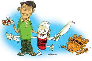 Mẹ Việt đang hại con nếu tự ý dùng và điều chỉnh liều kháng sinh
