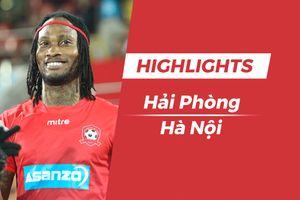 Highlights CLB Hải Phòng thắng CLB Hà Nội trong ngày hạ màn V.League