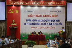 Hội thảo khoa học - Những lời căn dặn của Chủ tịch Hồ Chí Minh khi về thăm Bắc Ninh