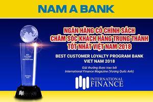 Nam A Bank khẳng định thương hiệu 'Ngân hàng có chính sách chăm sóc Khách hàng trung thành tốt nhất tại Việt Nam 2018'