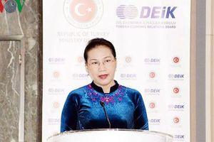 Chủ tịch Quốc hội dự Diễn đàn Kinh doanh và Đầu tư Thổ Nhĩ Kỳ - Việt Nam