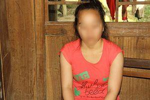 'Bông hoa rừng' bị 'mẹ mìn' bán sang Trung Quốc vì cả tin
