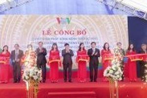 Phát sóng kênh VOV1, VOV4 khu vực Tuyên Quang và các tỉnh lân cận
