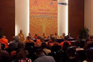 Phật tử gần 100 quốc gia sẽ tham dự Đại lễ Vesak 2019 tại Việt Nam