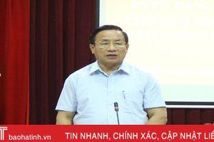 Bí thư Tỉnh ủy: Cẩm Xuyên cần tập trung làm tốt việc sắp xếp, tinh giản bộ máy