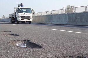 Chi chít ổ gà trên cao tốc ngàn tỷ: Cục Quản lý đường bộ 3 hỏa tốc báo cáo