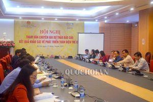Hội nghị tham vấn chuyên gia về dự thảo Báo cáo kết quả khảo sát phát triển toàn diện trẻ em