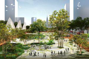 Thủ Thiêm sẽ có quảng trường lớn nhất nước mang tên CT Hồ Chí Minh