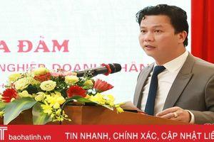 Chủ tịch UBND tỉnh Hà Tĩnh gặp mặt, tọa đàm với hơn 200 doanh nghiệp, HTX