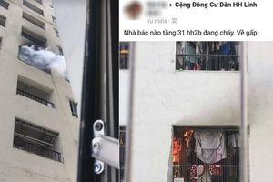 Bất ngờ nguyên nhân cháy căn hộ chung cư HH2B Linh Đàm khiến cư dân hú vía