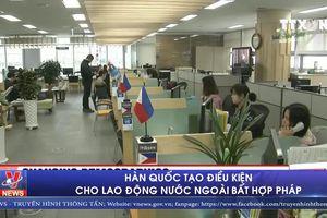 Hàn Quốc tạo điều kiện cho lao động nước ngoài bất hợp pháp