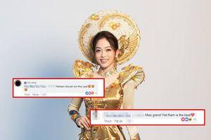 Tự hào với bình luận của fan quốc tế dành cho Bùi Phương Nga tại Miss Grand International 2018: 'Việt Nam nhất định chiến thắng!'