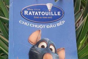 'Chú chuột đầu bếp'- Câu chuyện ý nghĩa về hành trình theo đuổi ước mơ