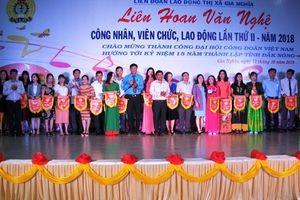 Đắk Nông: Liên hoan Văn nghệ LĐLĐ thị xã Gia Nghĩa