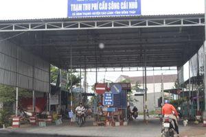 Đồng Tháp mua lại dự án BOT cầu sông Cái Nhỏ