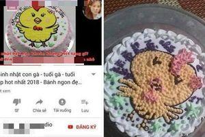 Đặt bánh sinh nhật hình gà con, mẹ trẻ tá hỏa khi nhận thành phẩm