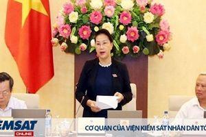 Khai mạc phiên họp thứ 28, Ủy ban Thường vụ Quốc hội sẽ cho ý kiến về nhân sự cấp cao