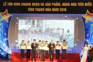 Thanh Hóa tôn vinh 72 doanh nhân và 10 sản phẩm tiêu biểu năm 2018