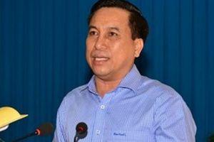 Chủ tịch TP.Trà Vinh bị cách chức vì để xảy ra nhiều sai phạm