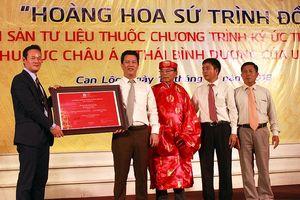 Đón bằng công nhận 'Hoàng hoa sứ trình đồ' di sản tư liệu thế giới của UNESCO