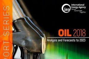 IEA hạ dự báo tăng trưởng nhu cầu dầu thế giới trong năm 2018 và 2019