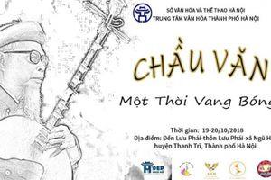 Chương trình tôn vinh nghệ thuật hát Chầu văn