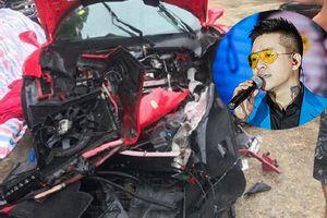 Tuấn Hưng lên tiếng khi siêu xe 14 tỷ đồng bị tai nạn nghiêm trọng