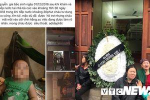 Truyền dịch tại phòng khám tư, bé 22 tháng tuổi thiệt mạng thương tâm