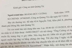 Chánh Văn phòng Đoàn Đại biểu Quốc hội tỉnh Quảng Trị bị nhắn tin đe dọa, tống tiền