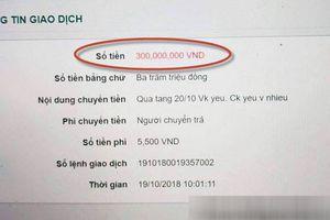 Khoe chuyển khoản tặng vợ 300 triệu ngày 20.10, chồng bị chửi phải xóa ảnh
