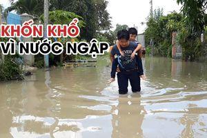 Dân thành phố không dám đi vệ sinh vì nước ngập