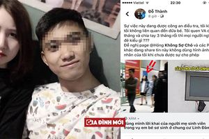 Bé sơ sinh bị ném ở chung cư HH Linh Đàm: Chàng trai bị cho là bố đứa bé phủ nhận