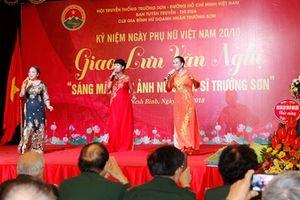 Giao lưu văn nghệ 'Sáng mãi hình ảnh Nữ chiến sĩ Trường Sơn'