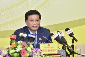 Quốc hội sẽ xem xét phê chuẩn Hiệp định cptpp tại kỳ họp thứ 6