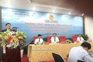 Hội nghị Thường trực hđnd các tỉnh, thành khu vực Đồng bằng Sông Cửu Long lần thứ 5