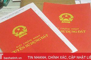 Hà Tĩnh: Cấp giấy chứng nhận QSDĐ cho tổ chức, cá nhân đạt trên 97%