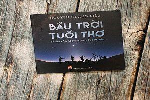 Nhà thiên văn học Nguyễn Quang Riệu viết sách kể về điều kỳ diệu trong vũ trụ