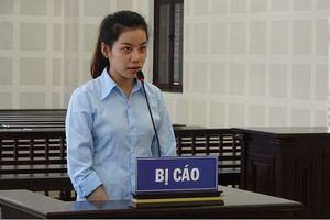 'Hot girl' Quảng Nam lãnh hơn 15 năm tù