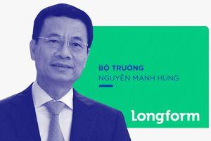 Bộ trưởng Nguyễn Mạnh Hùng, tư lệnh của những đột phá