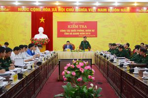 Kiểm tra công tác quốc phòng, quân sự địa phương tại tỉnh Hà Giang